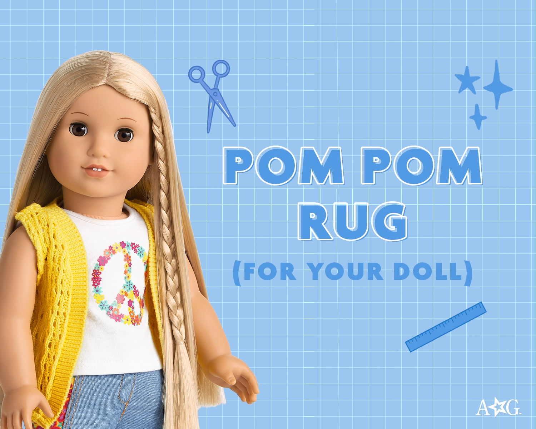 American Girl Easy DIY Pom Pom Doll Rug