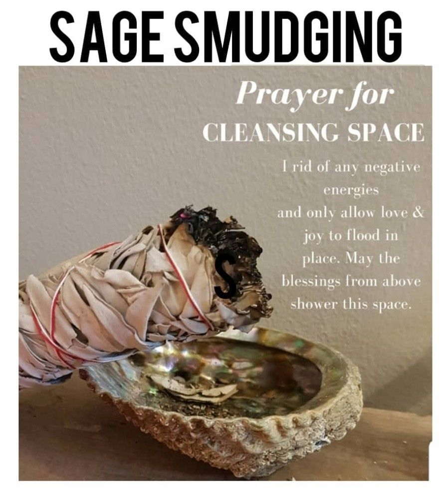 Benefit Of Sage Indigenous Ritual Used For House Cleaning Or Spiritual Purification Clears Mental Distractions Du Smudging Prayer Sage Smudging Prayers