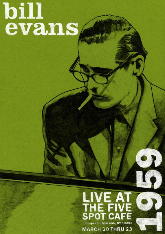 Bill Evans Live at The Five Spot Cafe - Limited Edition A3