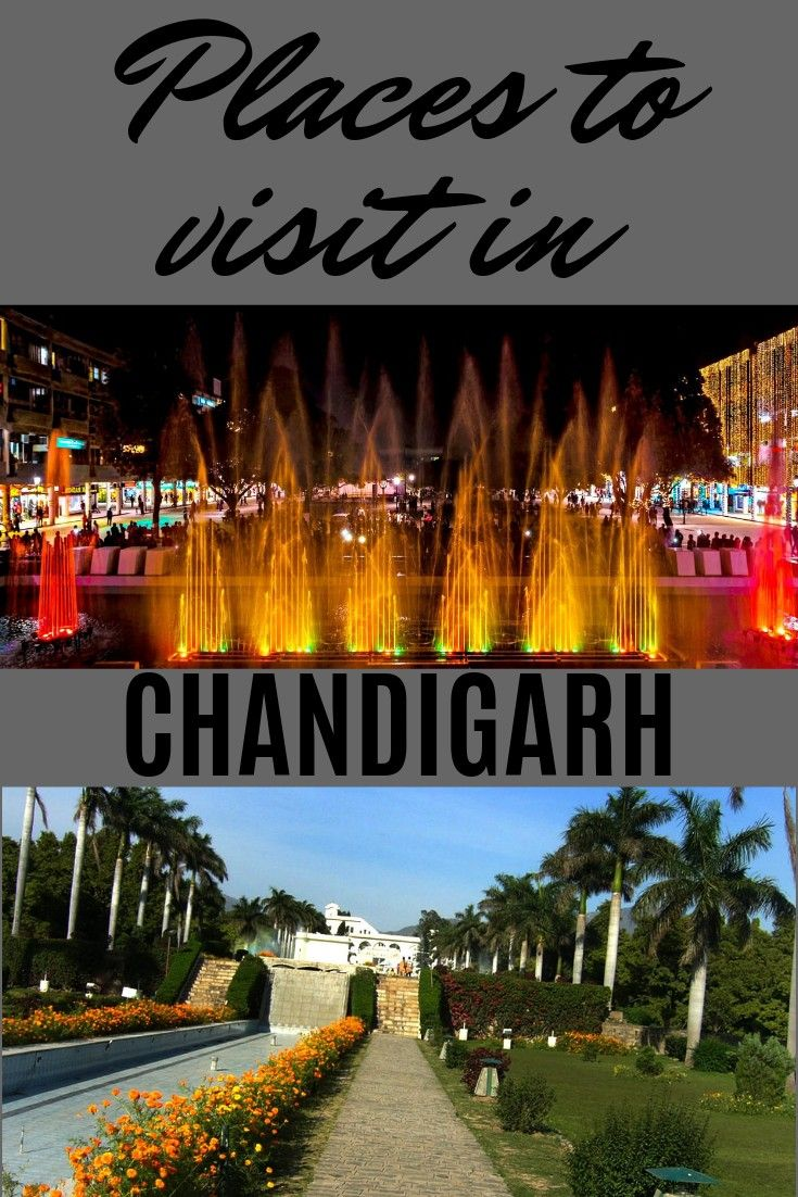 Must visit places in Chandigarh, India Cool places to