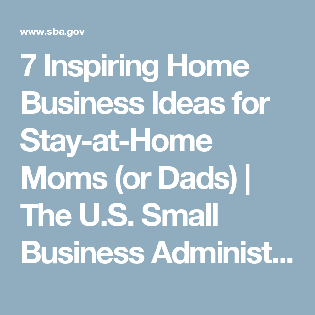 Small Business Ideas For Stay At Home Moms Part - 30: 7 Inspiring Home Business Ideas For Stay-at-Home Moms (or Dads)
