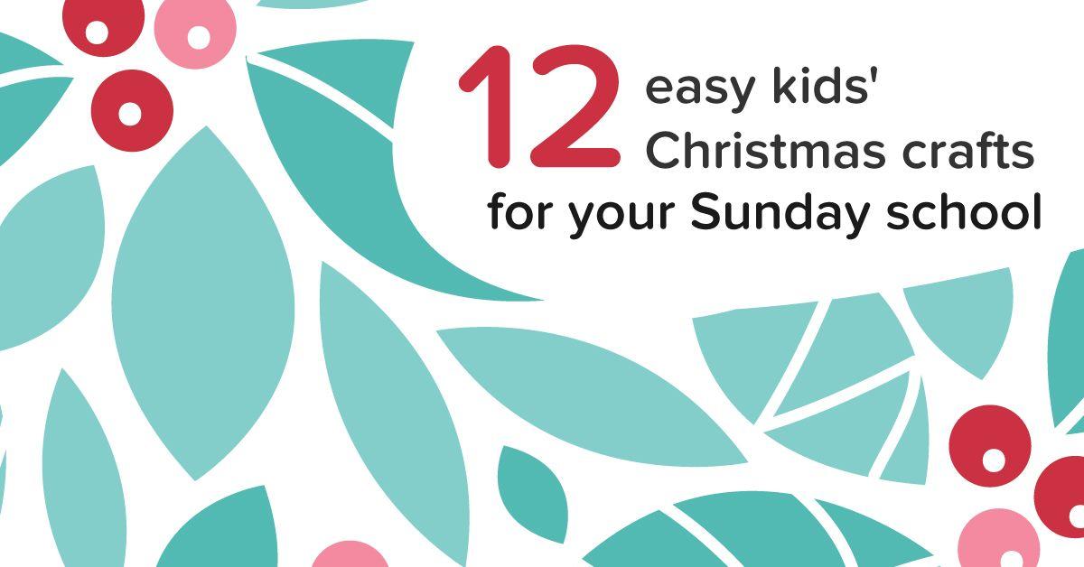 Lovely Sunday School Christmas Craft Ideas Part - 8: 12 Easy Kidsu0027 Christmas Crafts For Sunday School