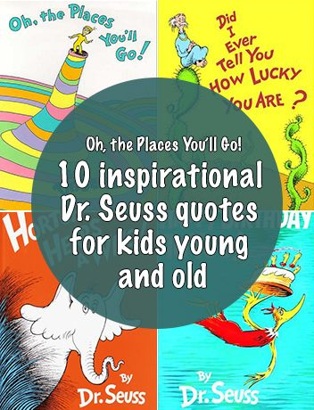 oh the places you ll go 10 inspirational dr seuss
