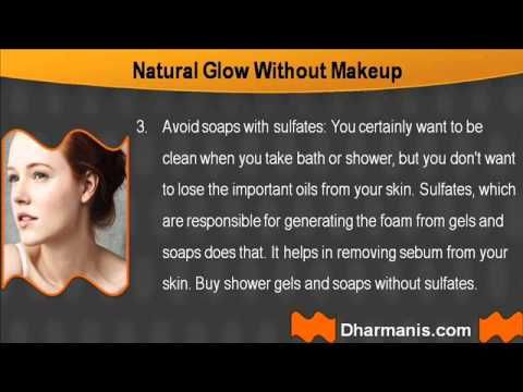 This Video describes about how to natural glow skin without makeup.