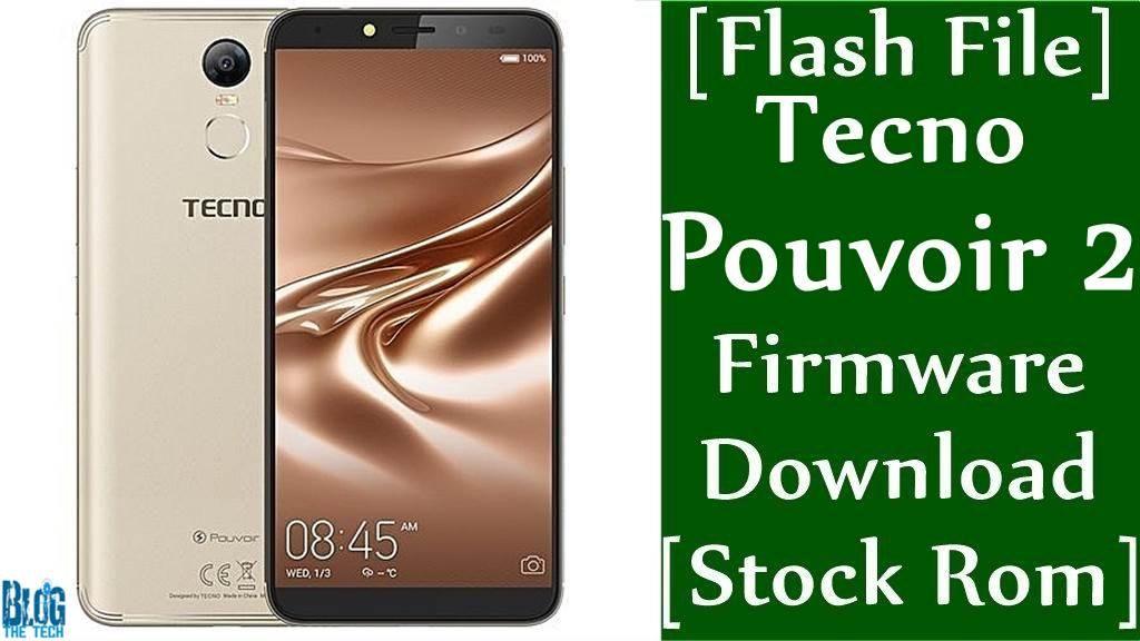 Flash File] Tecno Pouvoir 2 LA7 Firmware Download [Stock Rom