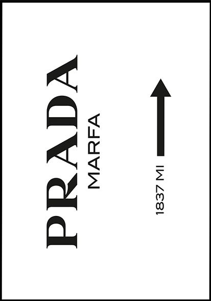 image of prada marfa posters pinterest affiches. Black Bedroom Furniture Sets. Home Design Ideas