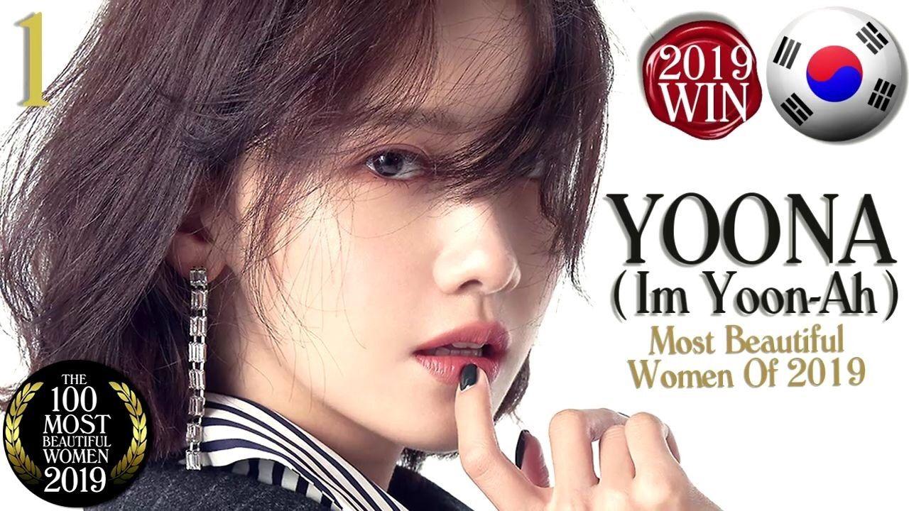 The 100 Most Beautiful Women Of 2019 1 Im Yoona South Korea The Winner Link Youtu Be S6o Ph2izfu Tbworld20 Yoona Most Beautiful Women Girls Generation