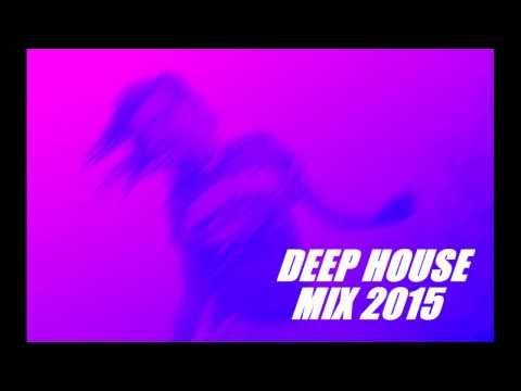 New Deep House Mix 2015