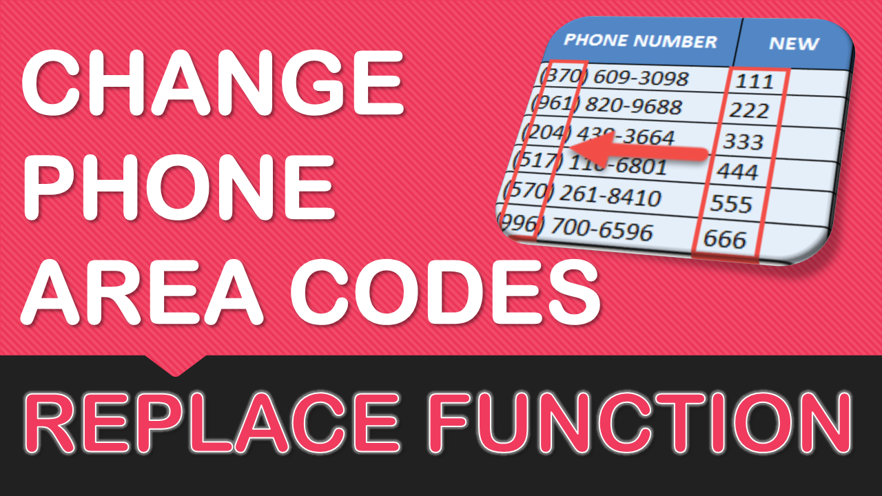 Change Phone Area Codes with Excel's REPLACE Formula