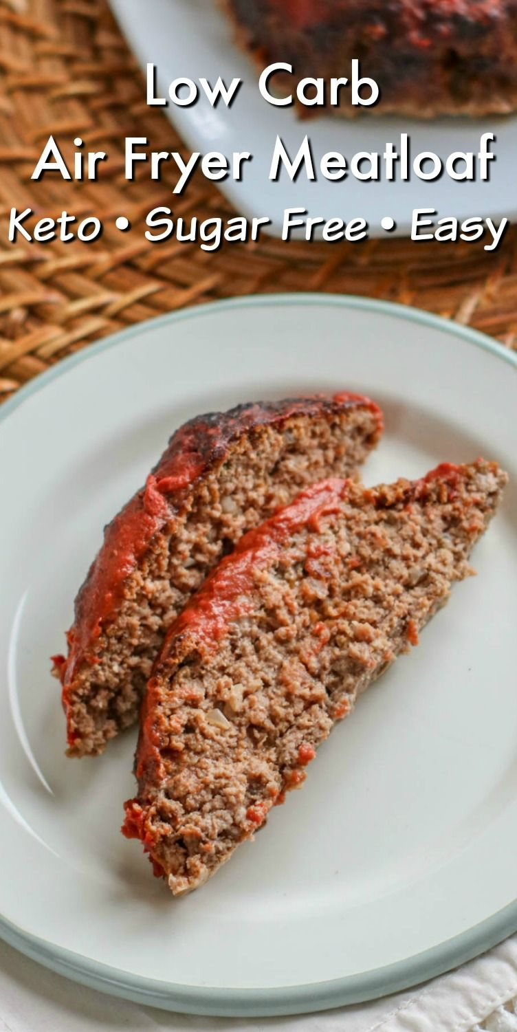 Low Carb Air Fryer Meatloaf Recipe In 2020 Low Carb Ground Turkey Recipe Air Fryer Recipes Keto Turkey Meatloaf Recipes