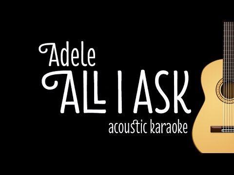 Youtube Karaoke Lyrics All I Ask