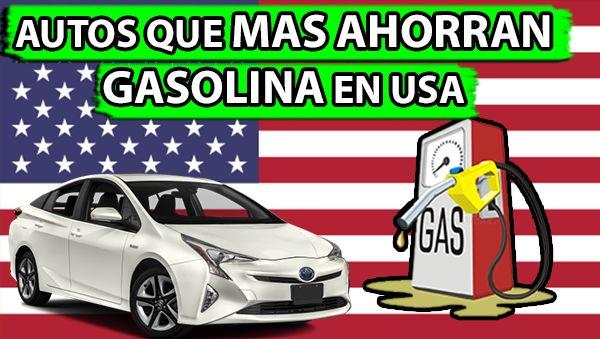 Autos Que Mas Ahorran Gasolina En Estados Unidos 2018 Amigos