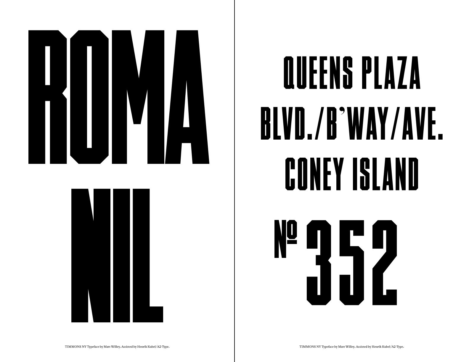 'Timmons NY' typeface by Matt Willey, assisted by Henrik Kubel/A2-Type. Drawn for the 'Walking New York' issue of The New York Times Magazine. Available to buy with all proceeds going directly to Cancer Research and Macmillan Cancer Support charities.  http://www.typespec.co.uk/timmons-ny-font/
