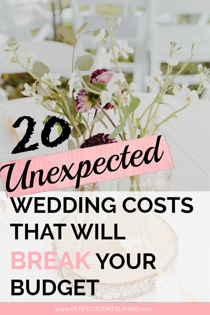20 Unexpected Wedding Costs That Will Break Your Budget #weddingonabudget