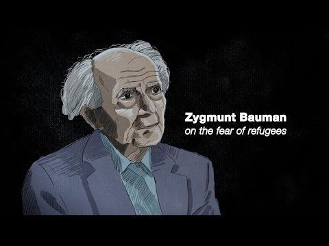 Why The World Fears Refugees Narrated By Zygmunt Bauman Religion Socialismo