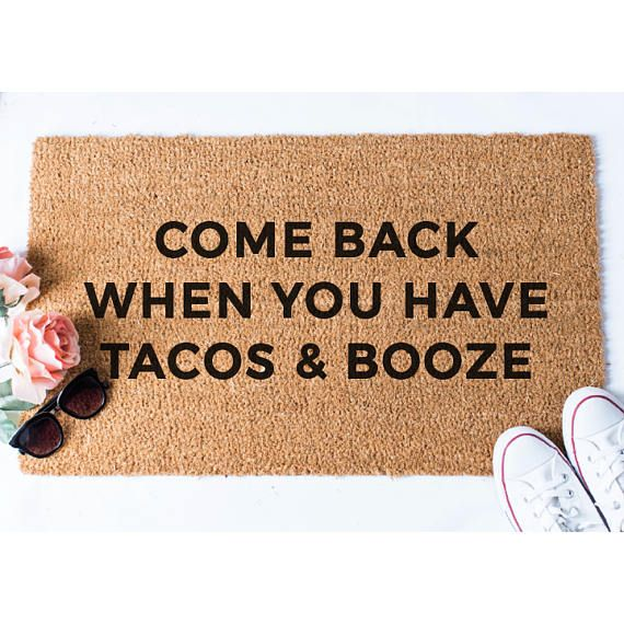 Tacos And Booze Doormat Funny Doormat Welcome Mat Funny