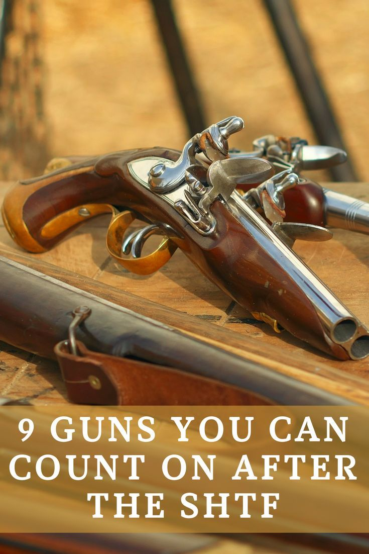 Shtf Shelter: 9 Best Firearms To Have After SHTF