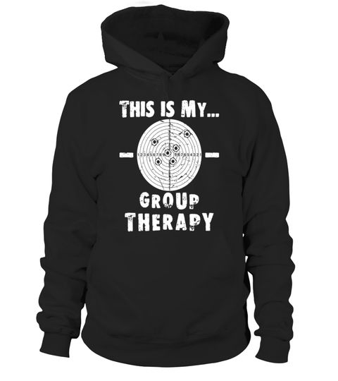 f51b433df9 Shooting is my Group Therapy Gun Support T-Shirt Funny Tee . Special Offer