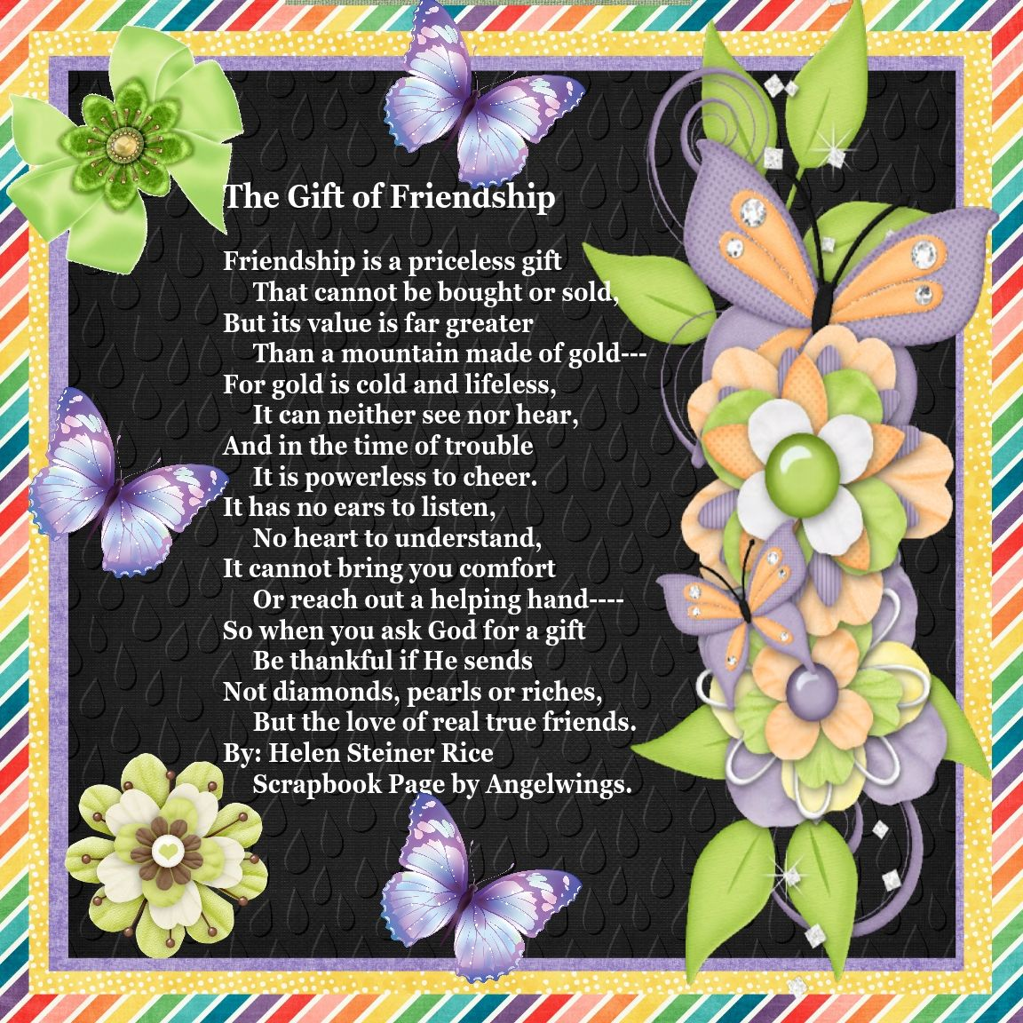 """The Gift of Friendship"", by Helen Steiner Rice, Scrapbook Page by Angelwings."