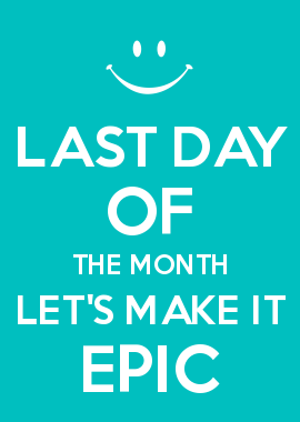 Last Day Of The Month Let S Make It Epic Keep Calm Mugs