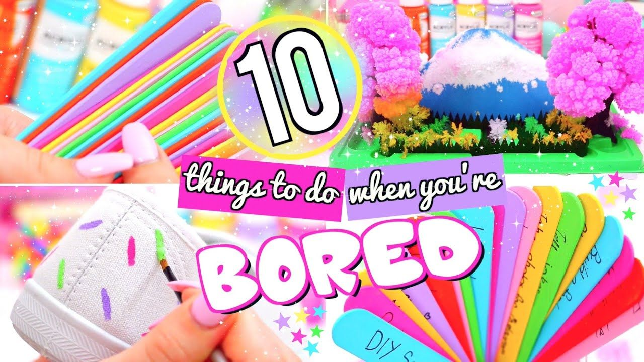 10 fun things to do when youre bored what to do when