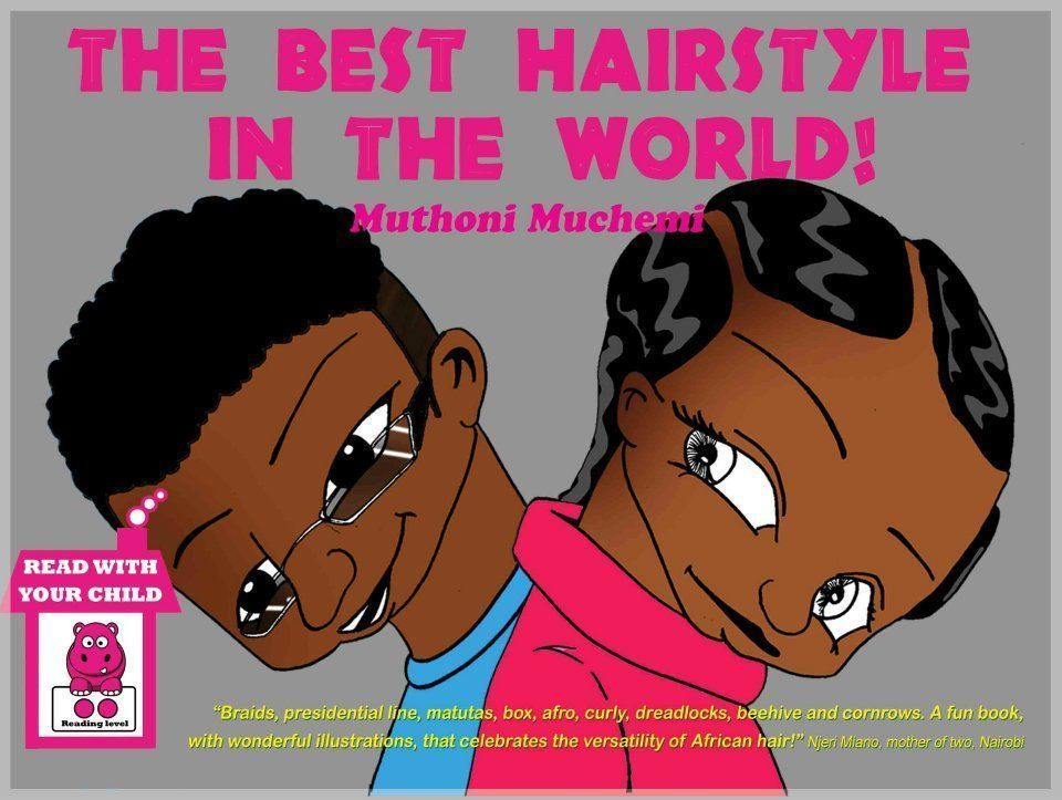The Best Hairstyle In The World By Muthoni Muchemi Ksh 400