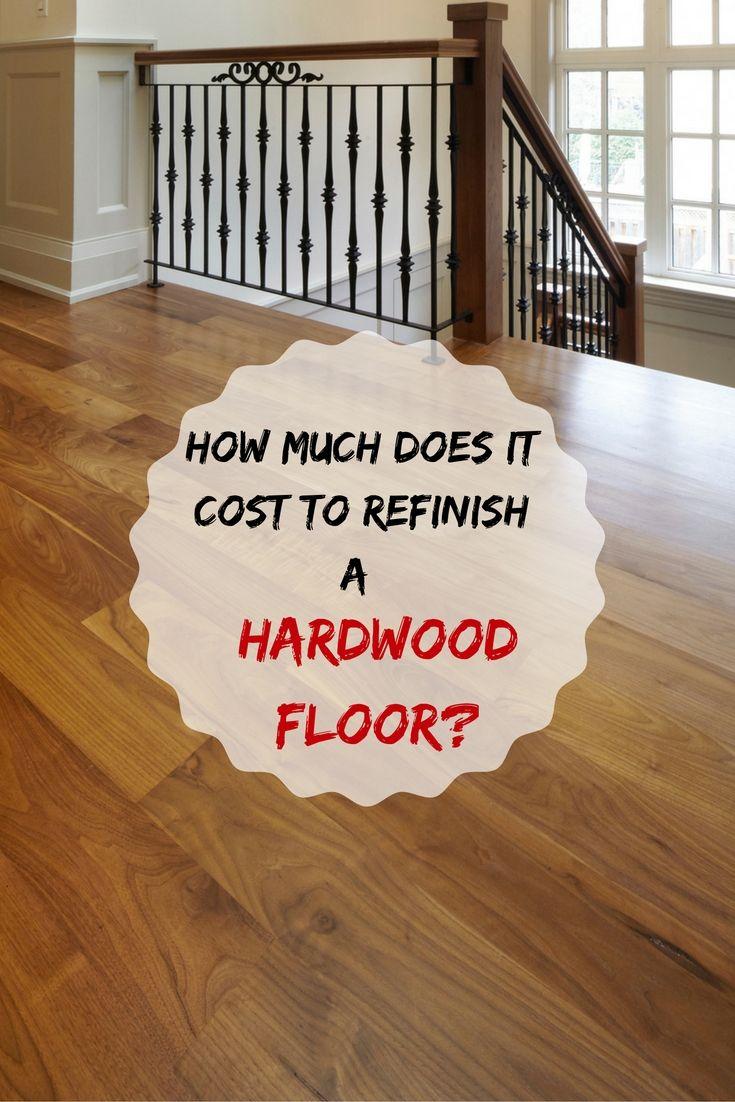 How To Refinish Hardwood Floors Without Breaking The Bank Refinish - How to refresh hardwood floors