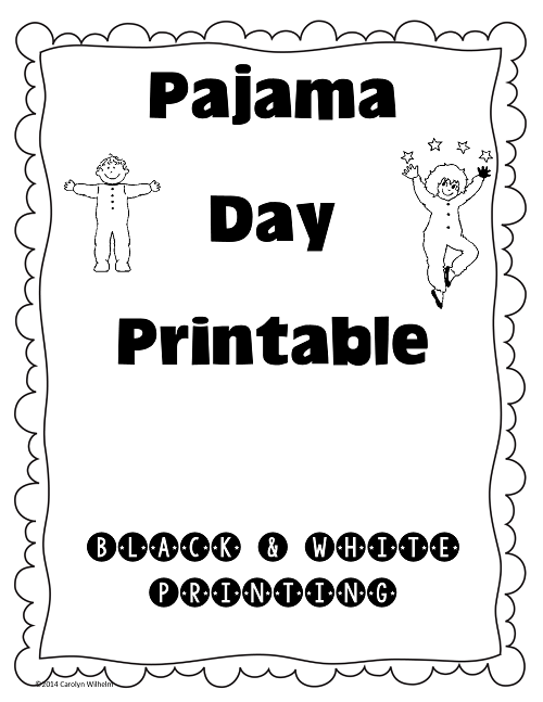 Pajama Day Free Printable Fancy nancy School and Preschool winter