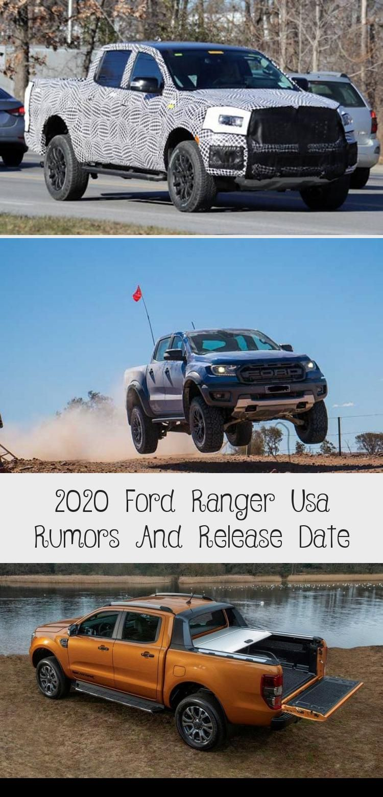 2020 Ford Ranger Usa Rumors And Release Date In 2020 With Images