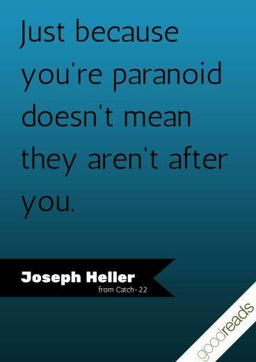 Catch 22 Joseph Heller Favorite Book Quotes Goodreads Quotes Paranoid Quotes