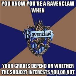 9b34e8287295473bf0cb30d92f49a02f you know you're a ravenclaw when you know you're a ravenclaw when