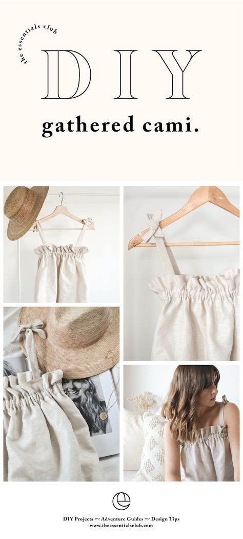 DIY Collab Gathered Cami Top - Diy fashion clothing, Cami top diy, Diy dress, Diy tops, Diy fashion, Diy clothes - Hi guys, it's Jessica from The Eve   I'm so excited to share with you a little DIY project I recently created for The Essentials Club, a cute ruffle top with tie straps