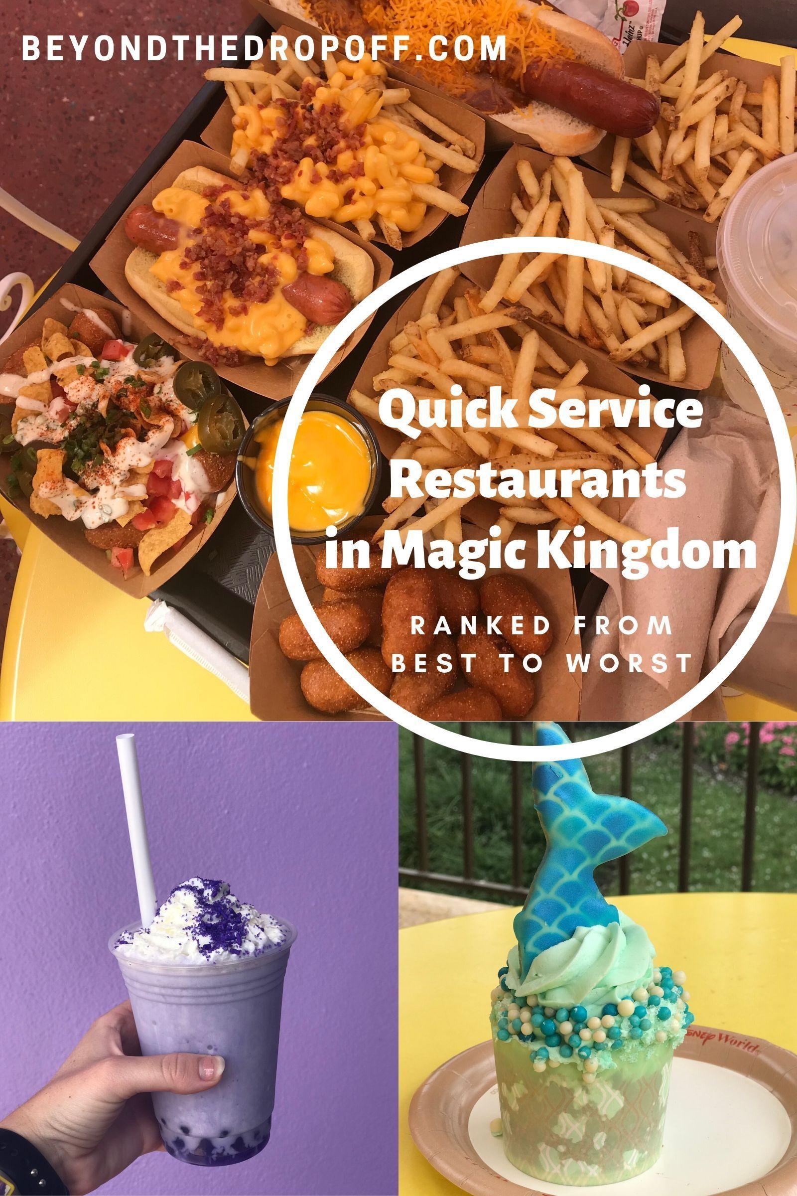 The Quick Service Restaurants In Magic Kingdom Ranked From Best To Worst Quick Service Restaurant Disney World Food Disney Dining