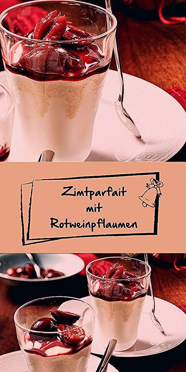 Photo of Süßes Zimtparfait mit Rotweinpflaumen
