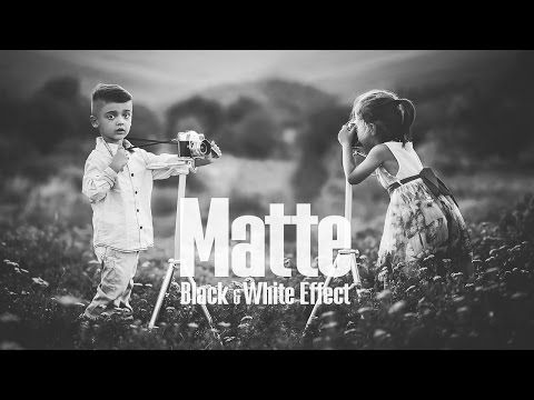 Matte black white effect photoshop tutorial youtube