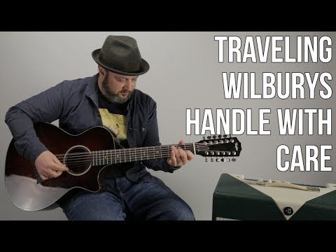 Traveling Wilburys Handle With Care Guitar Tabs | Distination.co