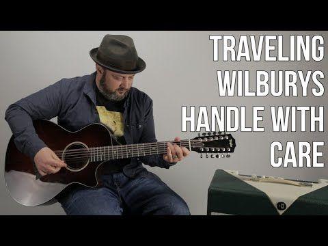 Travelling Wilburys Handle With Care Guitar Tab Joshymomo
