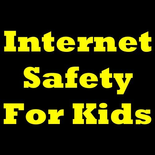 Get it now.. Internet Safety For Kids: Internet Safety ...