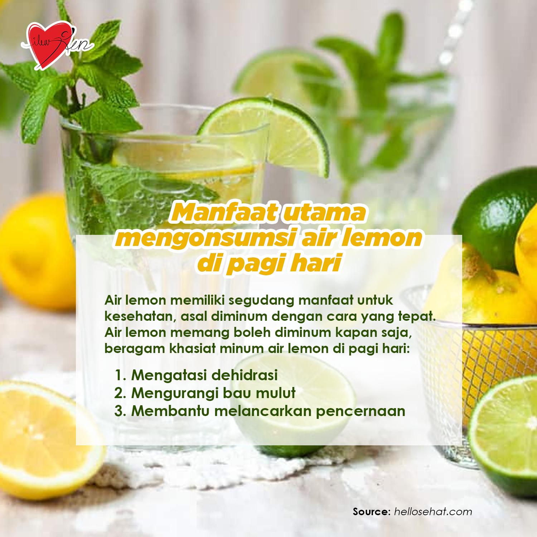 Beragam Khasiat Minum Air Lemon Di Pagi Hari 1 Mengatasi Dehidrasi 2 Mengurangi Bau Mulut 3 Membantu Melancarkan Pencernaan Lemon Tubuh Sehat Air Lemon