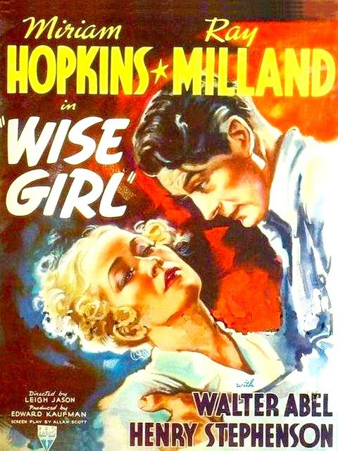 """Miriam Hopkins and Ray Milland, """"Wise Girl"""" 1937"""