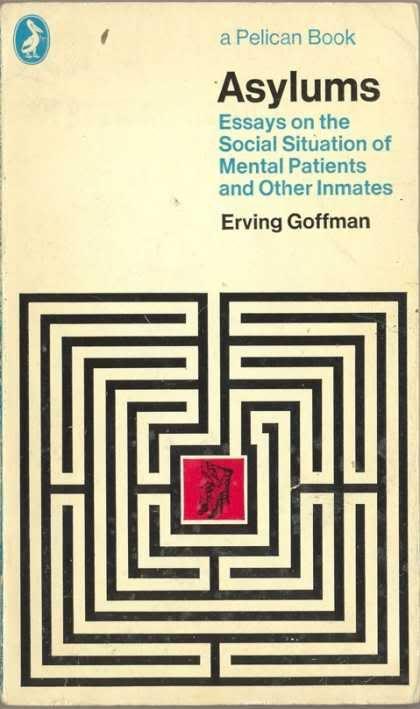 Irving Goffman Asylum Book Cover Design Book Cover Art Book Cover