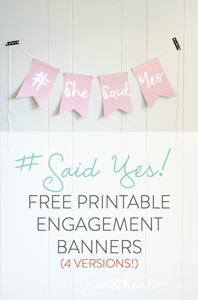 Saidyes Free Printable Engagement Banner  Versions Sweetheart