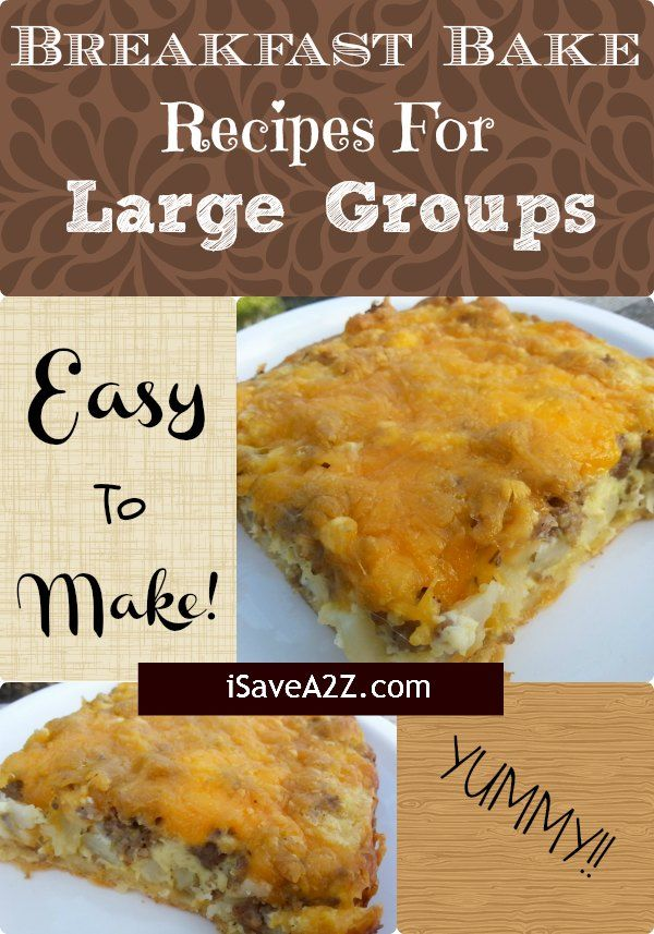 Breakfast Bake Recipes For Large Groups Recipe Popular On