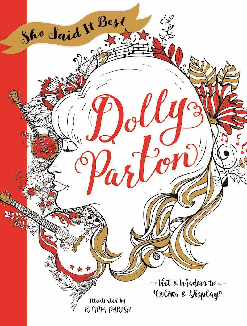 She Said It Best Dolly Parton Coloring Book In 2020 Coloring Books Dolly Parton Quirky Friends