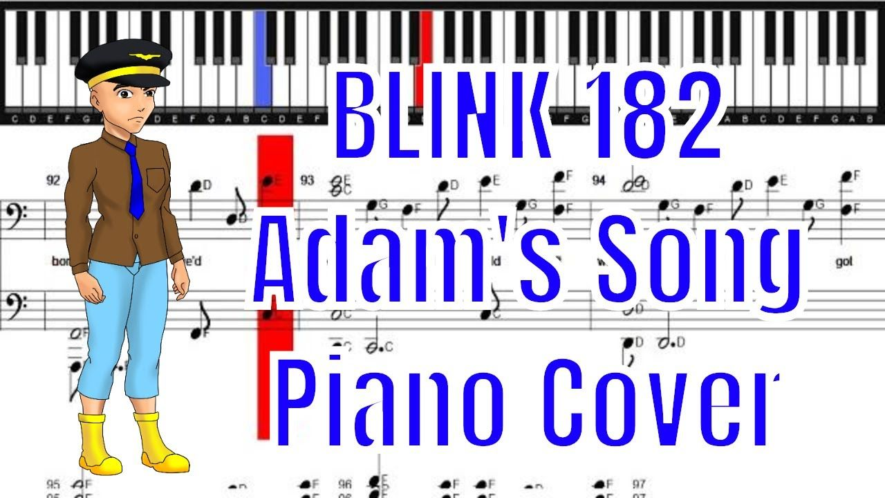 Blink 182 Adam S Song Piano Cover Piano Sheet Piano Sheet Blink 182 Piano Cover
