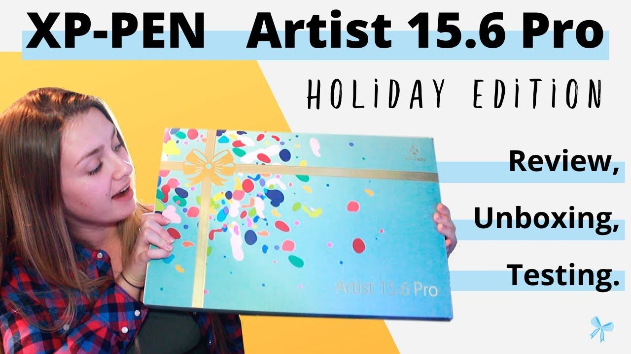 Xp pen artist 156 pro review unboxing holiday