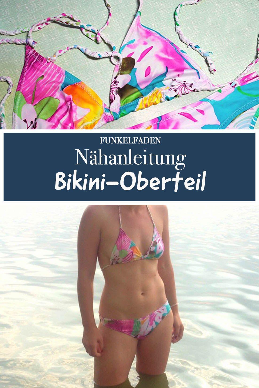 Nähanleitung Bikini-Oberteil selber nähen | Bikini-Oberteile, Bikini ...