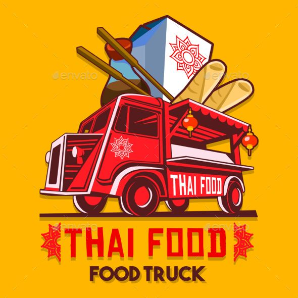 Food Truck Thai Food Fast Delivery Service Vector Logo Food Truck Logo Food Street Food Design