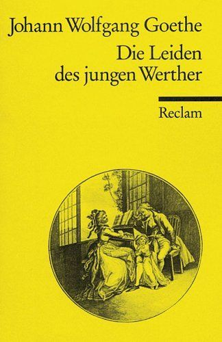Johann Wolfgang Von Goethe Die Leiden Des Jungen Werther Leiden Des Jungen Werther Musik Bucher Leiden