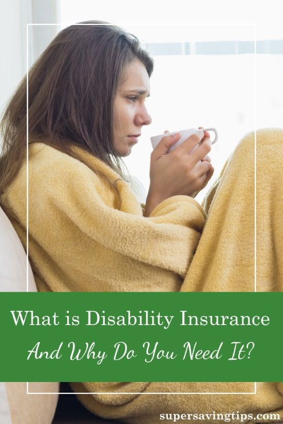What Is Disability Insurance And Why Do You Need It With Images